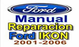 Ford Ikon – Manual De Reparacion 2002 2001 2003 2004 2005 2006 2007