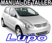 Lupo 2004 2005 2006 - Manual De Reparacion y Mecanica - Repair7!
