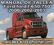 Ford F-650 750 2002 2003  Manuals De Reparacion y Servicio