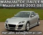 Mazda RX8 2003-2008 Manual De Reparación y Servicio