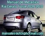 Kia Cerato Forte 2009 2010 – Manual de Mecanica y Reparacion