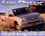 Manual De Taller y Mecanica Chevrolet isuzu d-max 2003 2004 2005 2006 2007